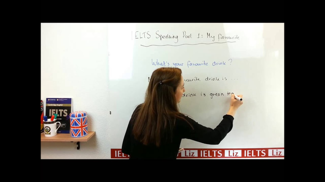 IELTS speaking part 1: What's your favourite   ?