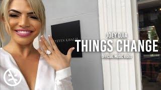 Смотреть клип Joey Djia - Things Change