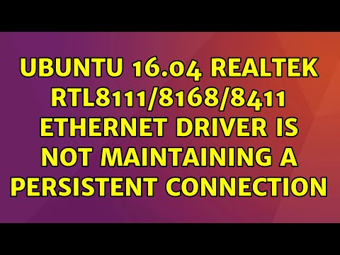 Ubuntu 16.04 Realtek RTL8111/8168/8411 Ethernet Driver Is Not Maintaining A Persistent Connection