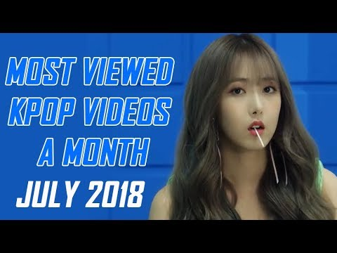 Top 20 Most Viewed KPop Videos a Month (July 2018)