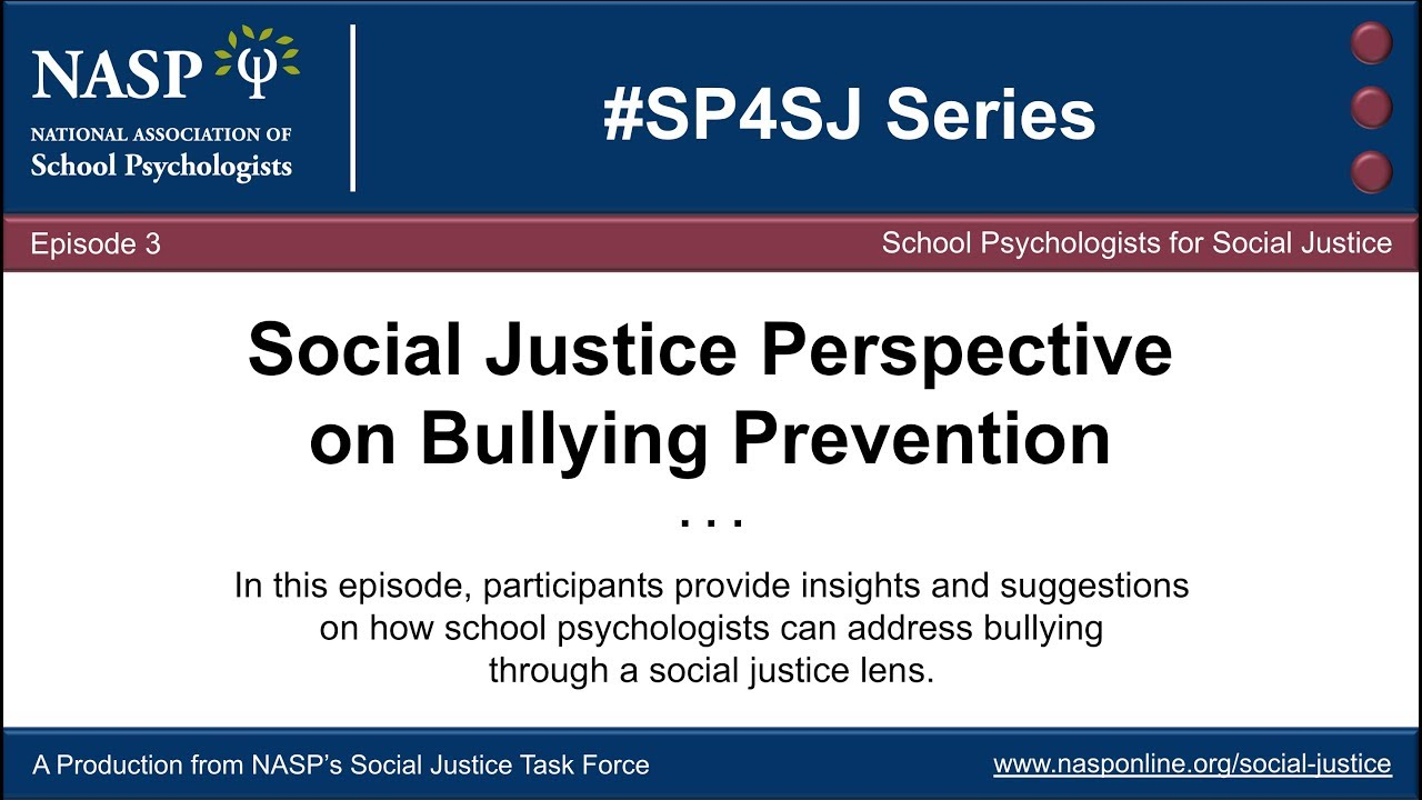 Social Justice Perspective on Bullying Prevention