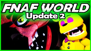 FNAF WORLD UPDATE 2 - FOXY.EXE... (Five Nights at Freddy