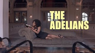"THE ADELIANS ""Come Back"" (Official Clip)"