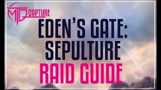 Download lagu EDEN S GATE SEPULTURE RAID GUIDE MP3