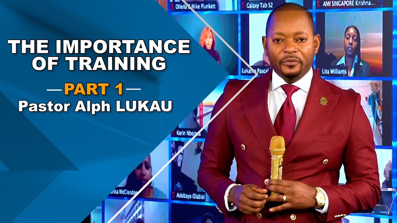 The Importance of Training Part 1 - Pastor Alph Lukau