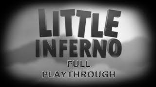 Little Inferno - Full Playthrough - No Commentary/Uncut (HD PC Gameplay)