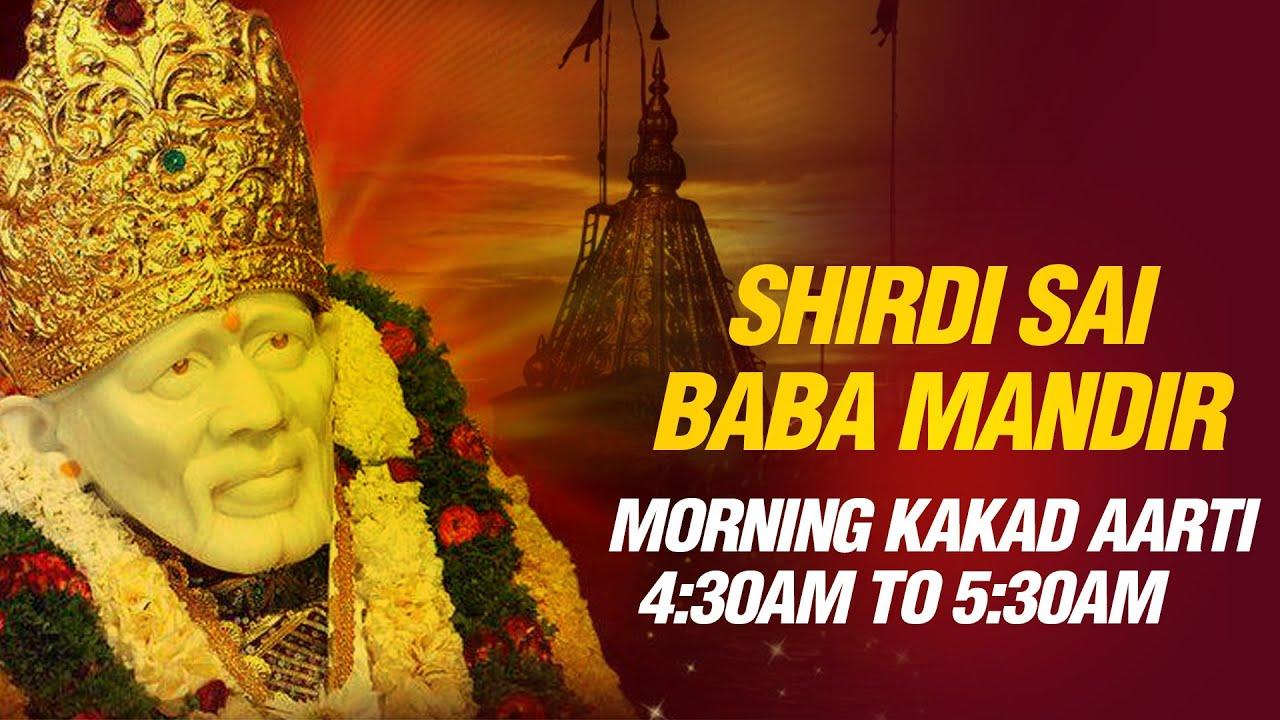 Download Shirdi Sai Baba Aarti - Kakad Aarti (Morning 4:30 am Prayer) by Shirdi Mandir Pujari Pramod Medhi