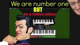 We are number one but on a roblox piano