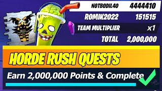 Complete 20 Horde Rush Quests & Earn 2,000,000 combined Team Points (Fortnite)
