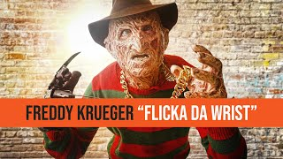 "FREDDY KRUEGER - OFFICIAL ""FLICKA DA WRIST (PARODY)"""