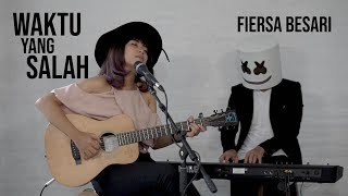 Download Fiersa Besari - Waktu Yang Salah cover by Tami Aulia & MasSelow