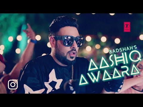 Aashiq Awaara - Badshah ft. Aastha Gill _ ...