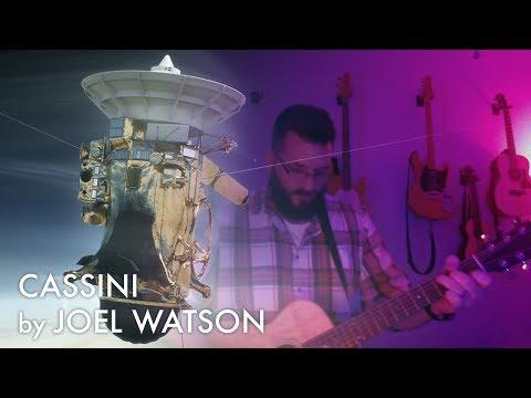 """Cassini"" By Joel Watson (Original song inspired by tweets from NASA JPL's Bobak Ferdowsi)"