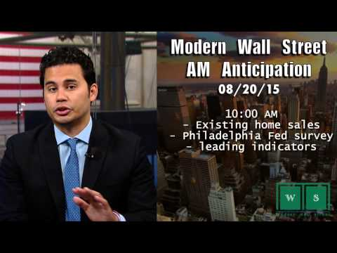 Modern Wall Street AM Anticipation: August 20, 2015
