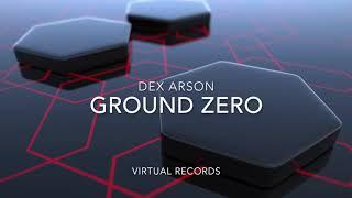 Dex Arson Ground Zero