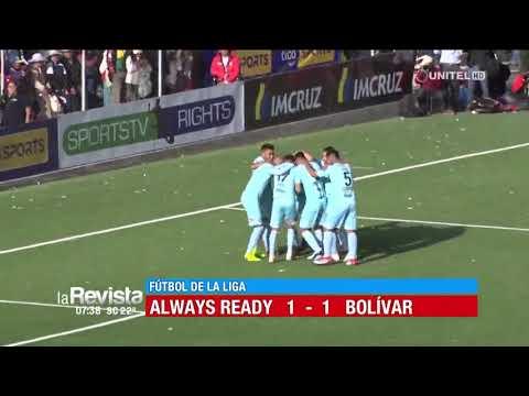 Apertura, fecha 20: Always Ready 1-1 Bolívar