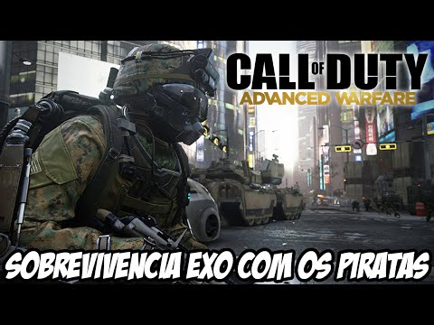 Call of Duty: Advanced Warfare - Sobrevivência EXO com os Piratas