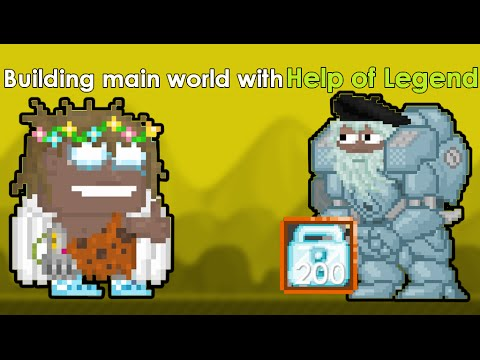 Growtopia- Building Main world/Storage with Help of Legend!