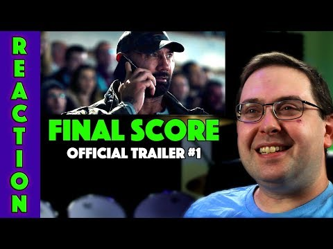REACTION! Final Score Full online #1 - Dave Bautista Movie 2018
