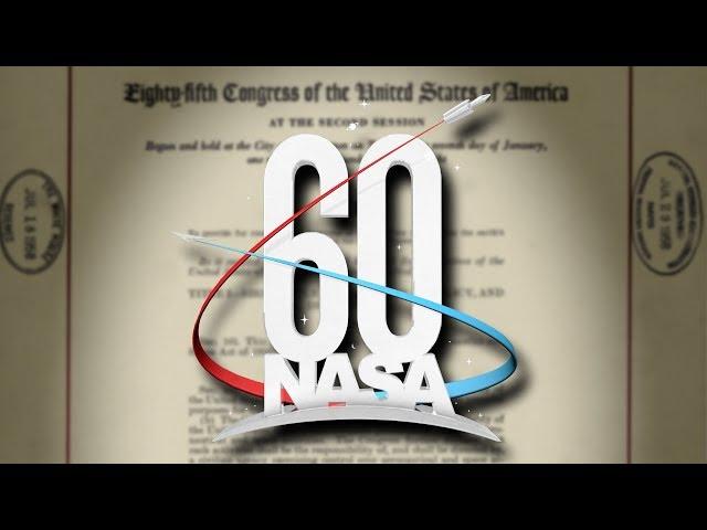 NASA 60th: How It All Began