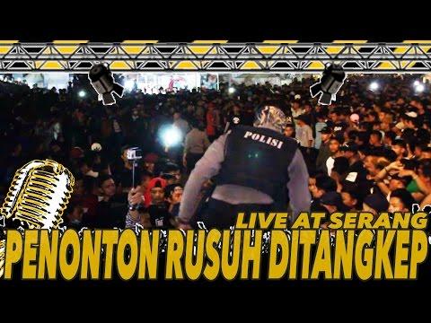 PENONTON RUSUH DITANGKAP POLISI ! - YOUNG LEX  LIVE At SERANG