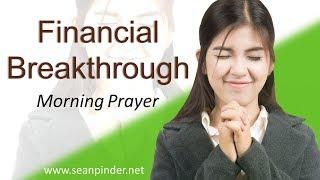 MATTHEW 18 - FINANCIAL BREAKTHROUGH - MORNING PRAYER (video)