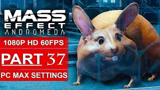 MASS EFFECT ANDROMEDA Gameplay Walkthrough Part 37 [1080p HD 60FPS PC MAX SETTINGS] - No Commentary