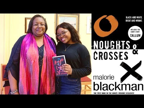 Noughts and Crosses with Malorie Blackman