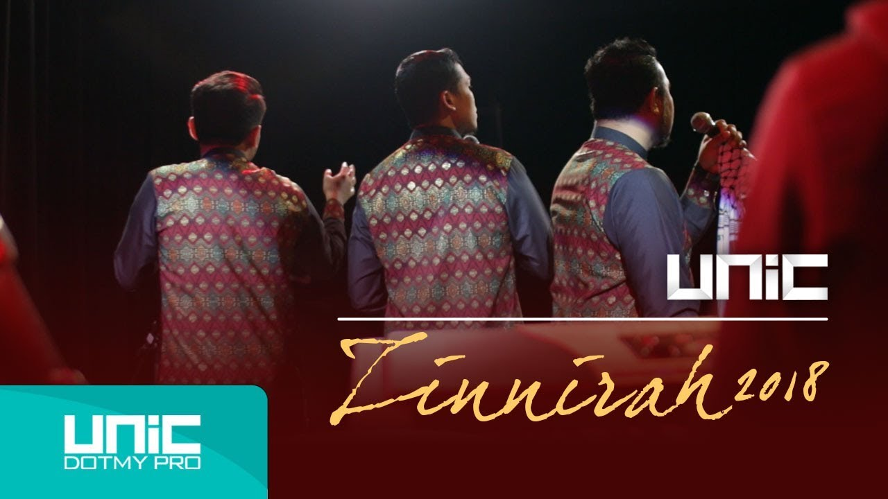 Download UNIC - ZINNIRAH 2018 (Official Music Video) ᴴᴰ