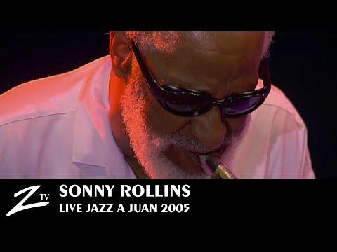Sonny Rollins - Jazz à Juan 2005 - LIVE HD