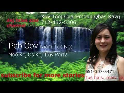 Peb Cov Niam Tub Nco Nco Koj Os Koj Txiv Part2. 10/16/18 thumbnail