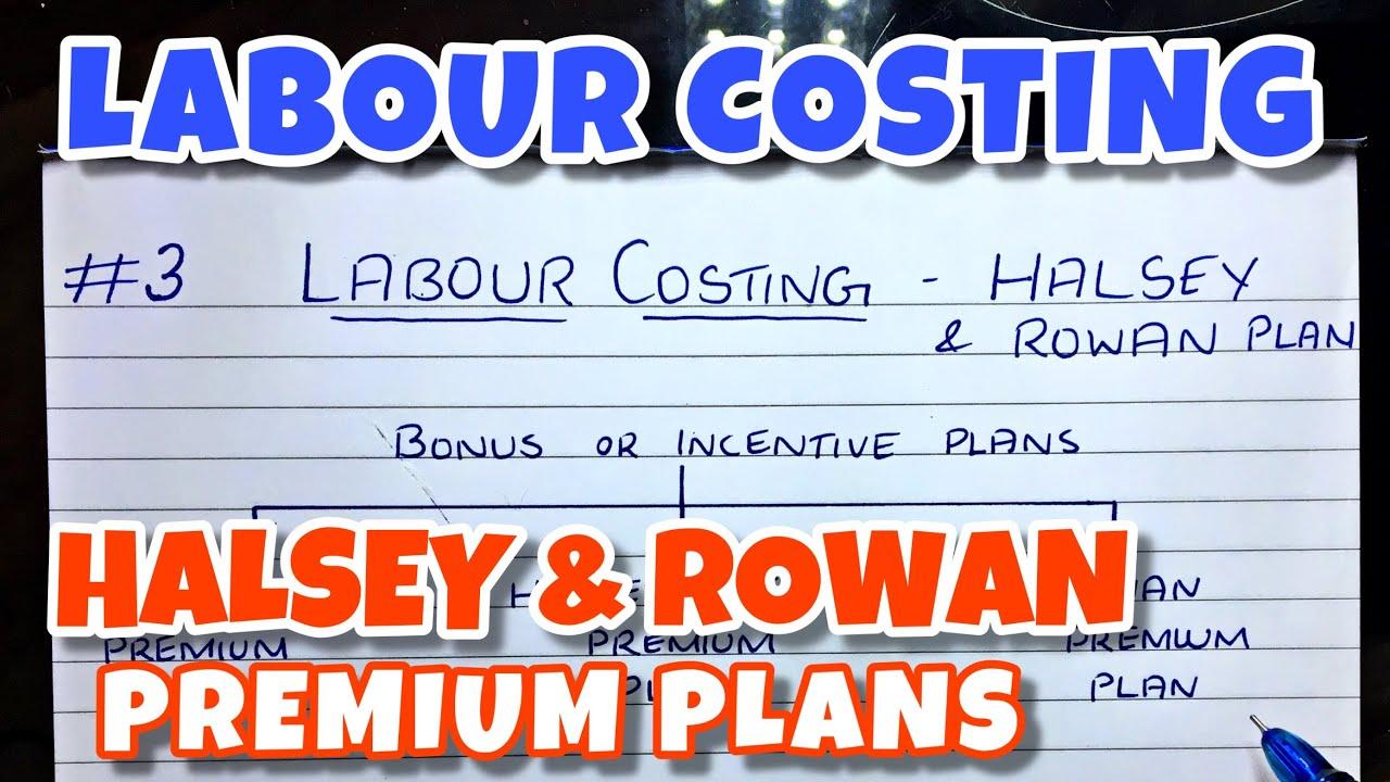 Download #3 Labour Costing - Halsey Premium Plan & Rowan Premium Plan with Problems -  B.COM / CMA / CA INTER