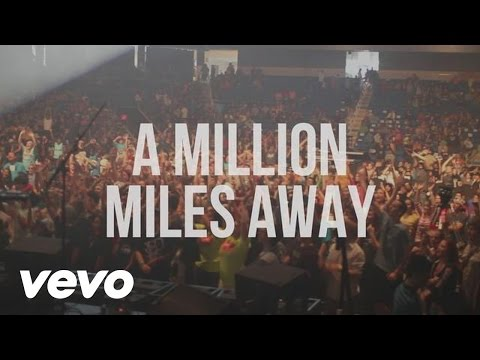 Hawk Nelson - A Million Miles Away (Official Lyric Video)