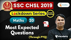 1:30 PM - SSC CHSL 2019 | Maths by Sajjan Sir | Most Expected Questions (Through PYQ)
