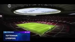 Chamada da final entre Tottenham x Liverpool ?? UEFA Champions League 2018-19 (TNT)
