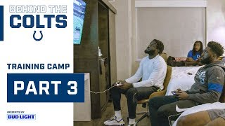 Behind the Colts: Training Camp Part 3