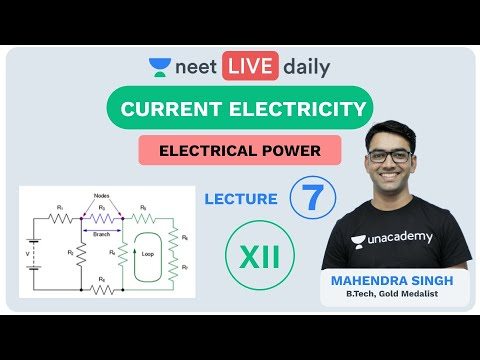 Current Electricity - Lecture 7 | Unacademy NEET | LIVE DAILY | NEET Physics | Mahendra Sir