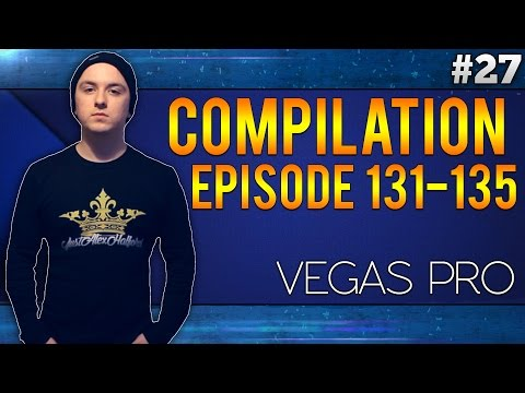 Sony Vegas Pro 13: Never Fail Anymore - Episode #27 (Compilation)