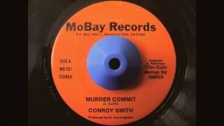 CONROY SMITH - MURDER COMMIT 7""
