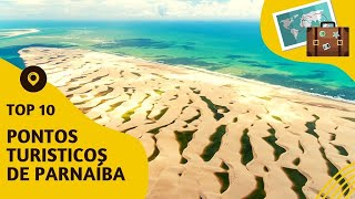10 pontos turisticos mais visitados de Parnaíba
