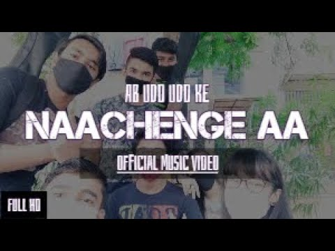 Naachenge Aa [Official Music Video]