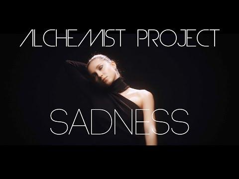 Смотреть клип Alchemist Project - Sadness