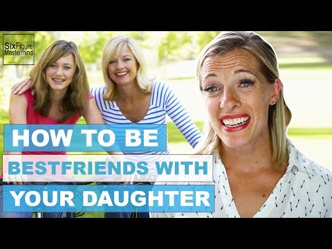 How To Build A Good Relationship With Your Daughter
