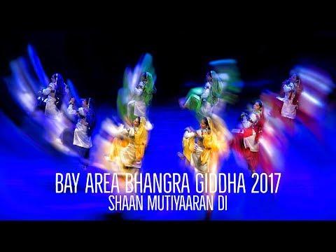 Shaan Mutiyaaran Di @ Bay Area Bhangra Giddha 2017