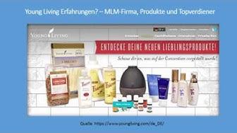 Young Living Erfahrungen - MLM Firma, Produkte und Topverdiener