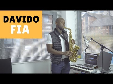 DAVIDO FIA Instrumental [BEST Afrobeat Saxophone Cover 2018] by OB The Saxophonist 🎷