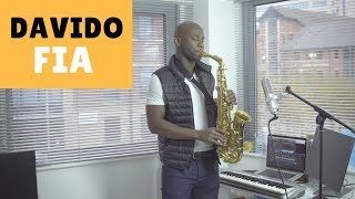 DAVIDO FIA Instrumental [BEST Afrobeat Saxophone Cover 2018] by OB The Saxophonist 🎷