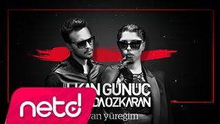 İlkan Günüç feat. Sevda Özkaran - Dayan Yüreğim
