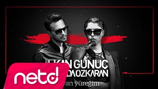 Смотреть клип İlkan Günüç Feat. Sevda Özkaran - Dayan Yüreğim