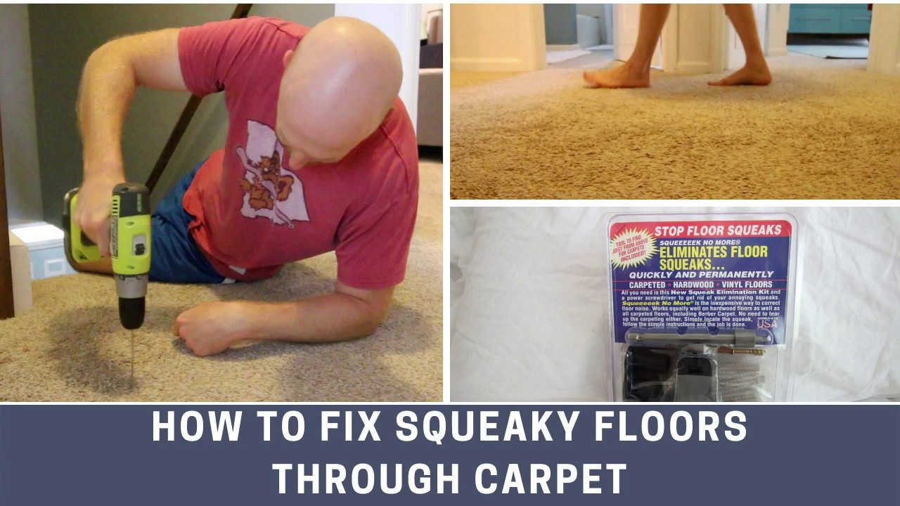 How Diy Fix Squeaky Floors Through Carpet Out Removing Youtube